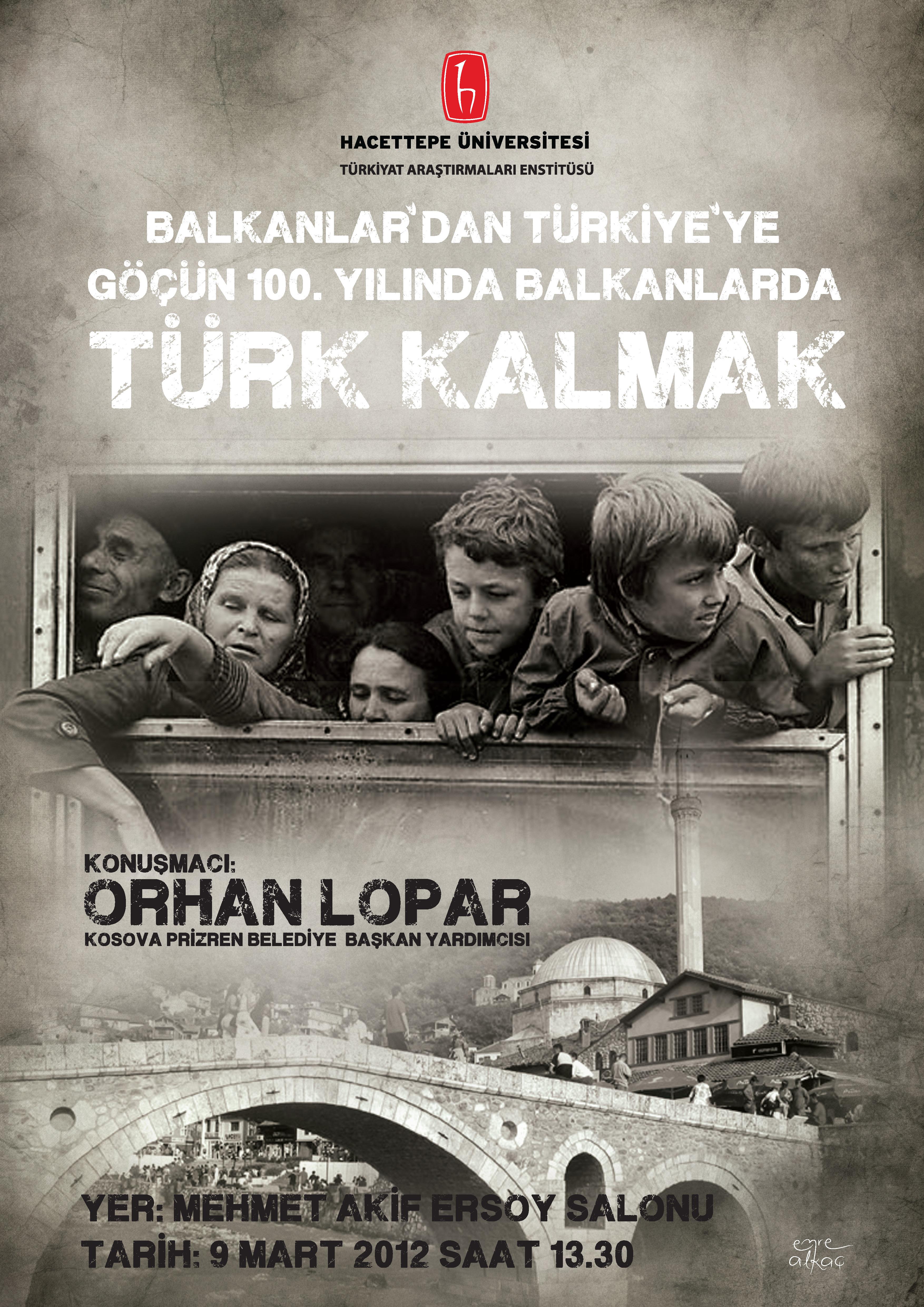 balkanlarda türk kalmak hacettepe üniversitesi afiş emre alkaç