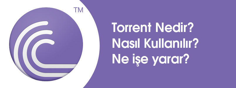 torrent indir torrent nasıl kullanılır torrent nedir emre alkaç