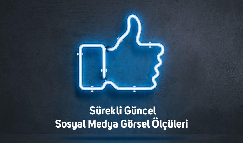 Sosyal Medya Görsel Ölçüleri